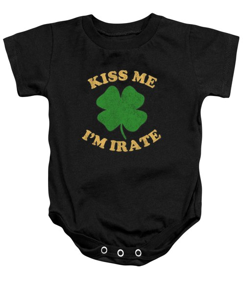 Baby Onesie featuring the digital art Kiss Me Im Irate Vintage by Flippin Sweet Gear