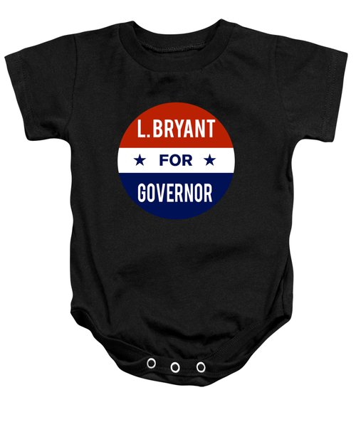L Bryant For Governor 2018 Baby Onesie