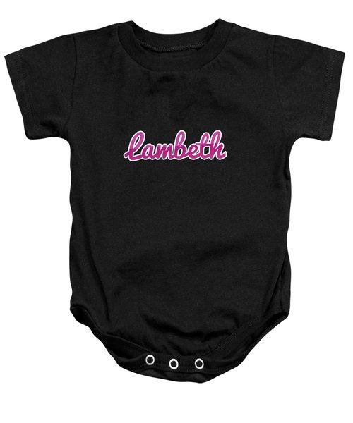 Lambeth #lambeth Baby Onesie