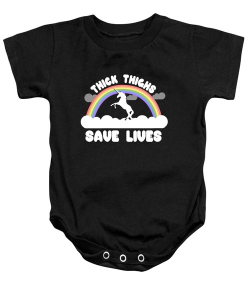 Baby Onesie featuring the digital art Thick Thighs Save Lives by Flippin Sweet Gear