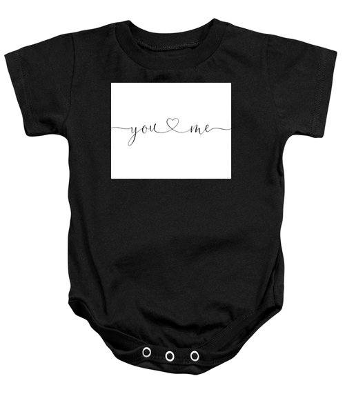 You And Me Black And White Baby Onesie