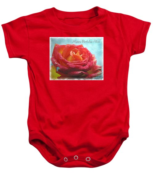 Happy Birthday Mom Rose Baby Onesie