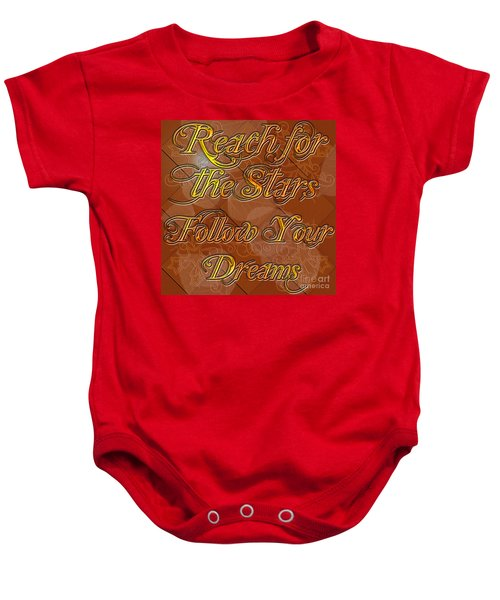 Reach For The Stars Follow Your Dreams Baby Onesie