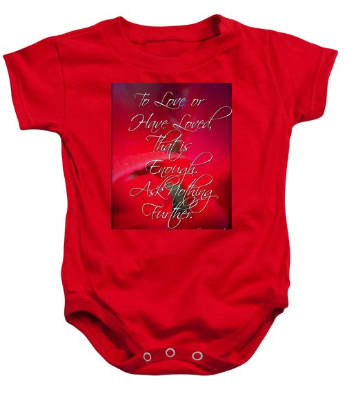 Ask Nothing Further Baby Onesie