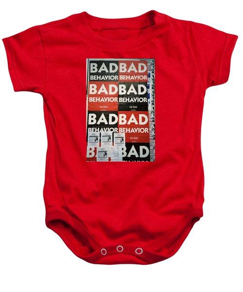 Bad Behavior Baby Onesie
