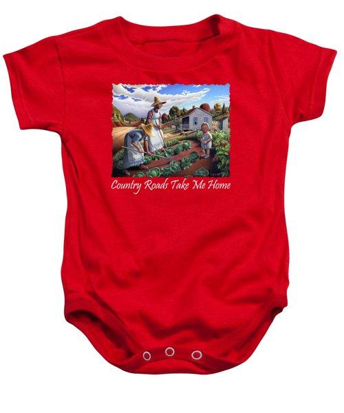Country Roads Take Me Home T Shirt - Appalachian Family Garden Countryl Farm Landscape 2 Baby Onesie