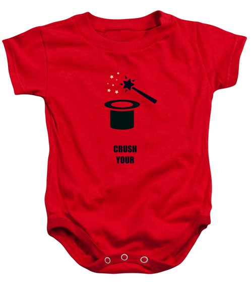 Crush Your Gimmicks Life Inspirational Quotes Poster Baby Onesie