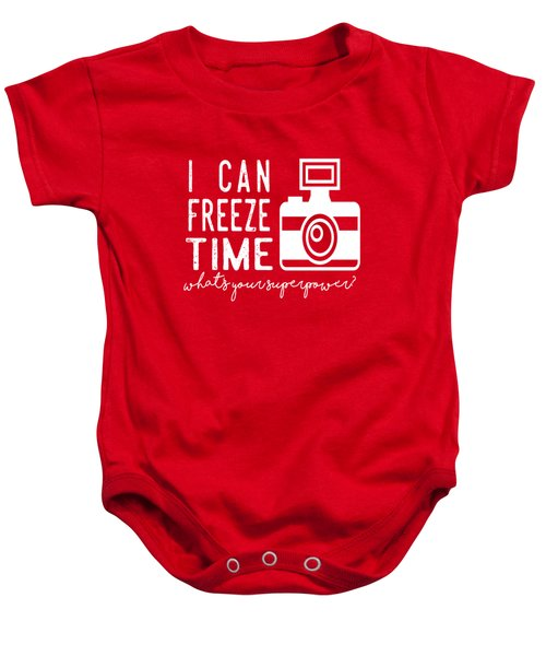 I Can Freeze Time Baby Onesie