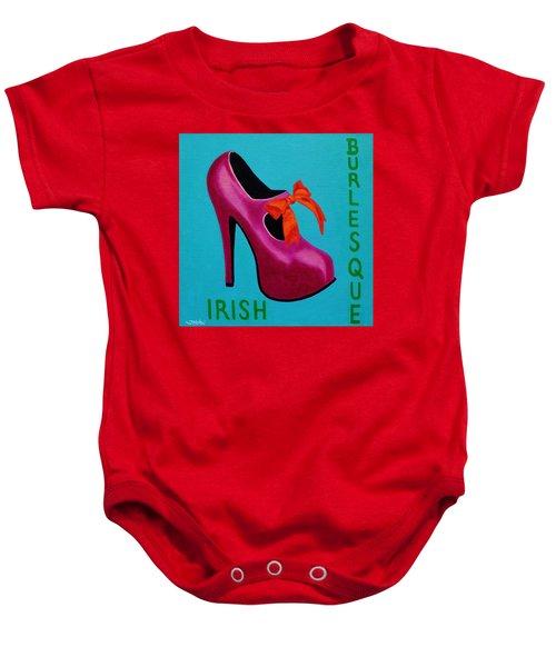 Irish Burlesque Shoe    Baby Onesie by John  Nolan
