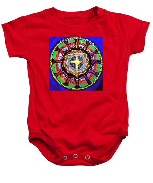 Let The Circle Be Unbroken Baby Onesie
