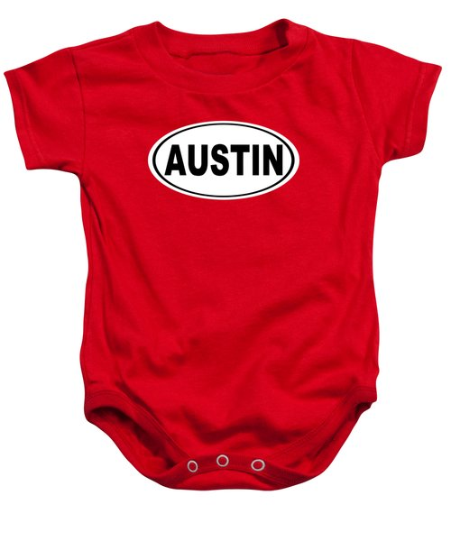 Oval Austin Texas Home Pride Baby Onesie by Keith Webber Jr