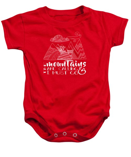 The Mountains Are Calling Baby Onesie
