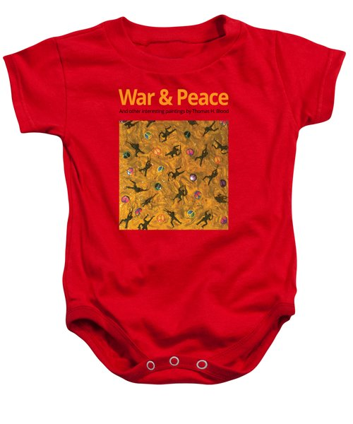 War And Peace T-shirt Baby Onesie