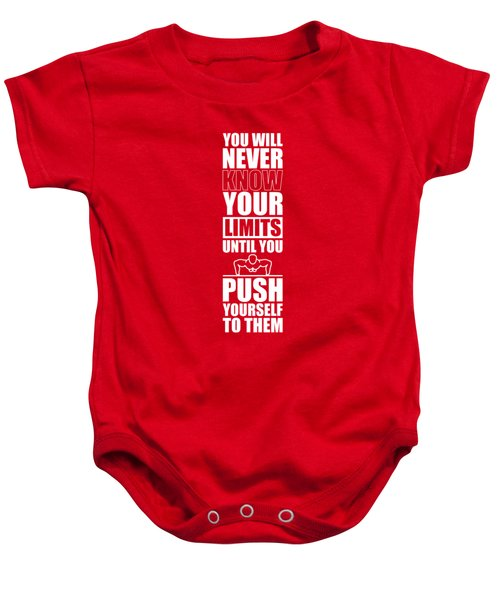 You Will Never Know Your Limits Until You Push Yourself To Them Gym Motivational Quotes Poster Baby Onesie