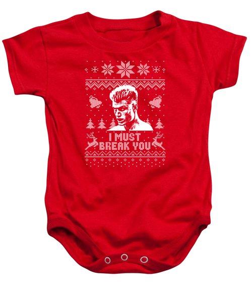 I Must Break You Christmas Shirt Baby Onesie