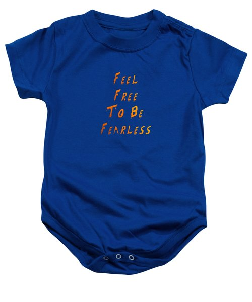 Free To Be Fearless Baby Onesie