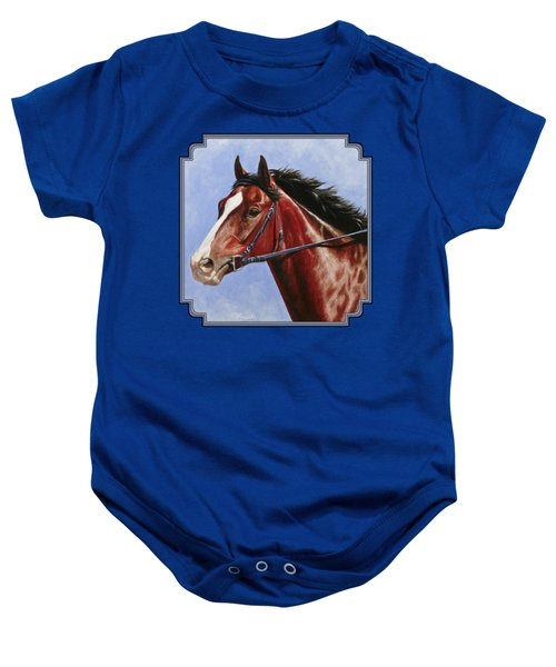 Horse Painting - Determination Baby Onesie by Crista Forest