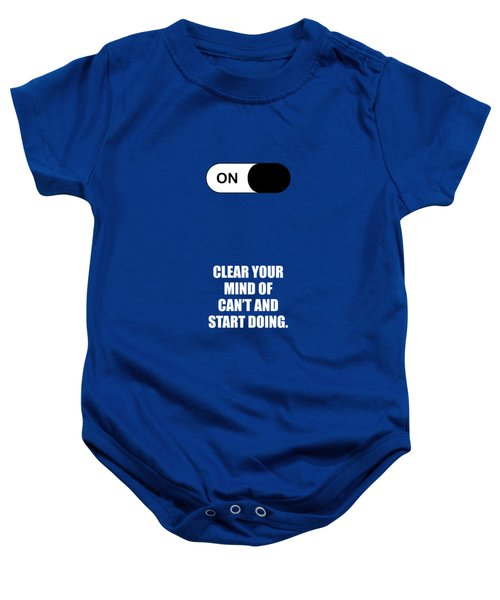 Clear Your Mind Of Cant And Start Doing Life Motivational Quotes Poster Baby Onesie