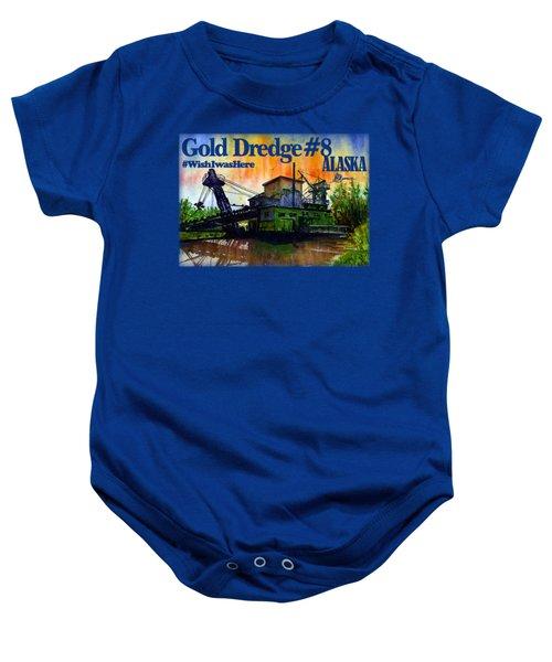 Fairbanks Alaska Gold Dredge 8 Shirt Baby Onesie