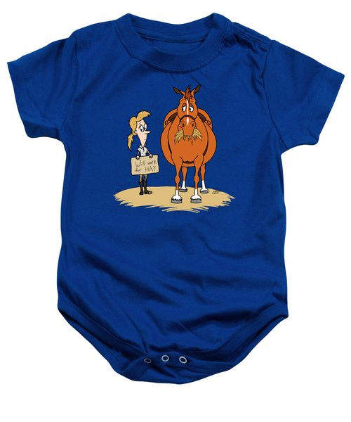 Funny Fat Cartoon Horse Woman Will Work For Hay Baby Onesie