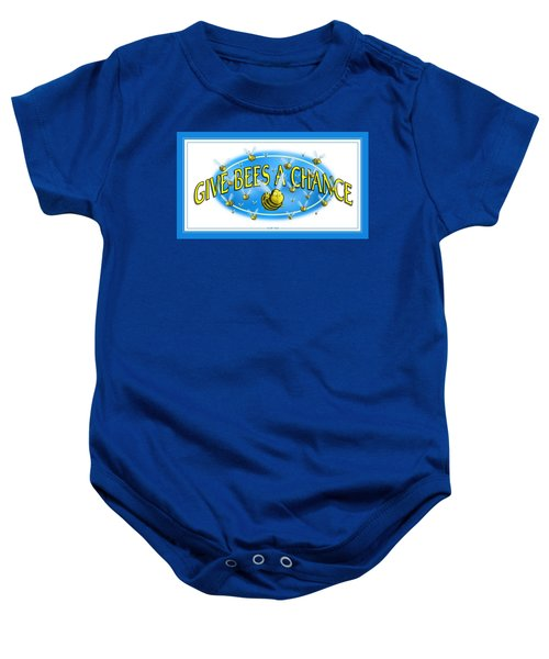 Give Bees A Chance Baby Onesie