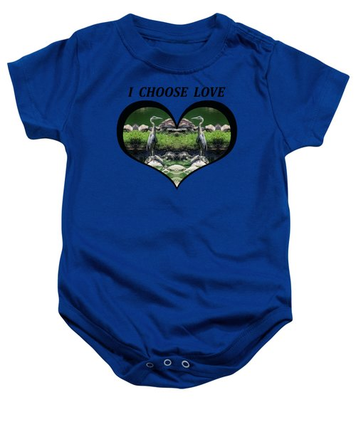 I Chose Love With A Heart Framing Blue Herons Baby Onesie