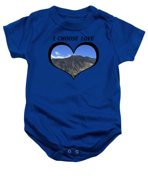 I Choose Love With The Manitou Springs Incline In A Heart Baby Onesie