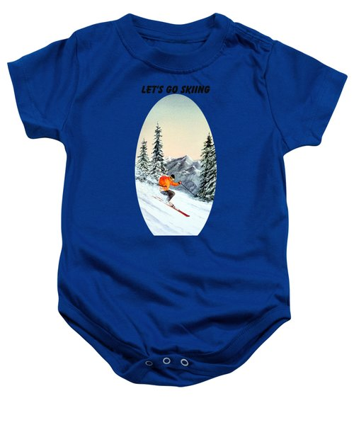 Let's Go Skiing  Baby Onesie by Bill Holkham