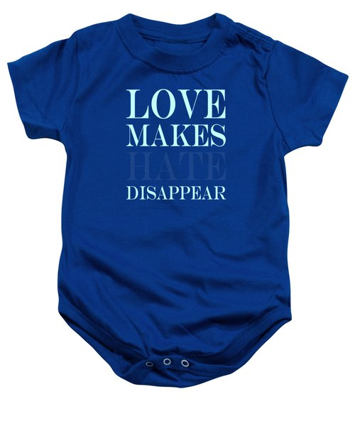 Love Makes Hate Disappear  Baby Onesie