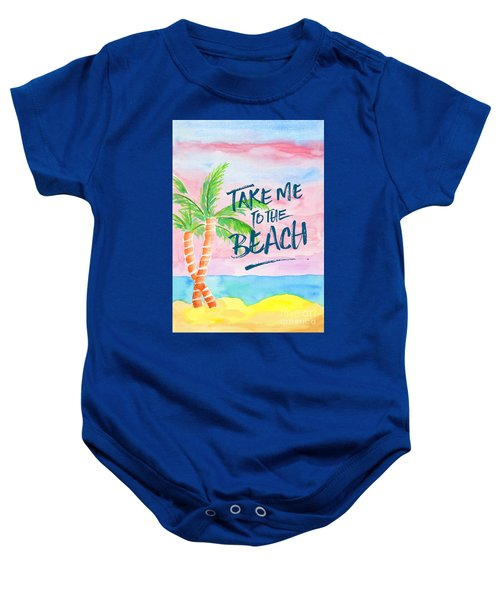 Take Me To The Beach Palm Trees Watercolor Painting Baby Onesie