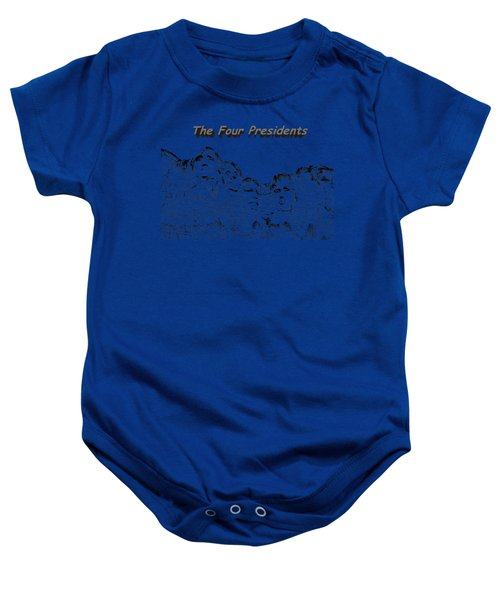 The Four Presidents 2 Baby Onesie by John M Bailey