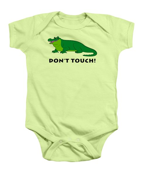 Alligator Don't Touch Baby Onesie by A