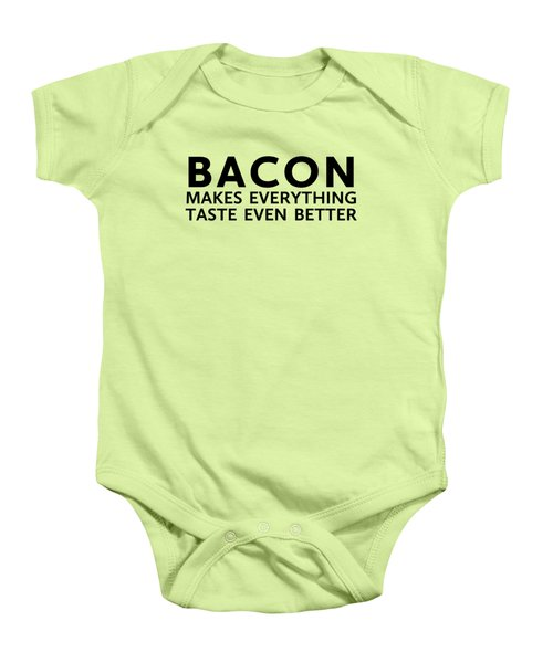 Bacon Makes It Better Baby Onesie