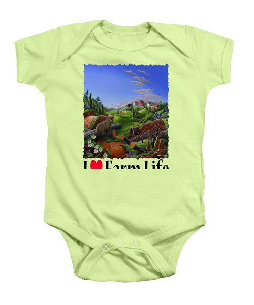 I Love Farm Life - Groundhog - Spring In Appalachia - Rural Farm Landscape Baby Onesie by Walt Curlee