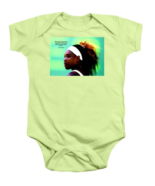Serena Williams Motivational Quote 1a Baby Onesie by Brian Reaves