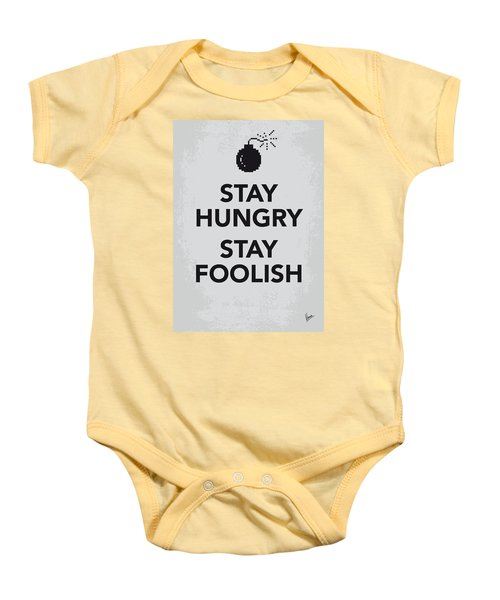 My Stay Hungry Stay Foolish Poster Baby Onesie