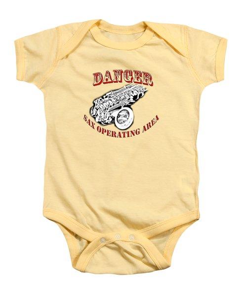 Danger Sax Operating Area Baby Onesie