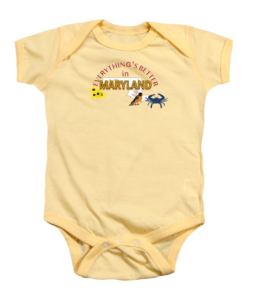 Everything's Better In Maryland Baby Onesie by Pharris Art