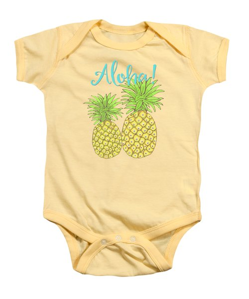 Pineapple Aloha Tropical Fruit Of Welcome Hawaii Baby Onesie by Tina Lavoie