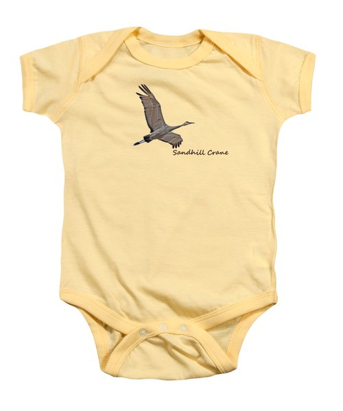 Sandhill Crane In Flight Baby Onesie by Whispering Peaks Photography