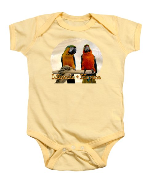 You Have A Friend In Me Baby Onesie by Zazu's House Parrot Sanctuary