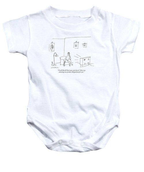 Tired? Bored? Part Man Baby Onesie by Michael Maslin