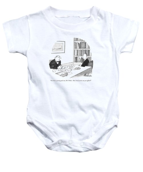 You Have A Pretty Good Case Baby Onesie