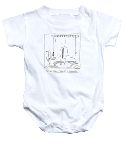 A Centaur Taking A Shower -- The Horse's Rear End Baby Onesie by Liana Finck