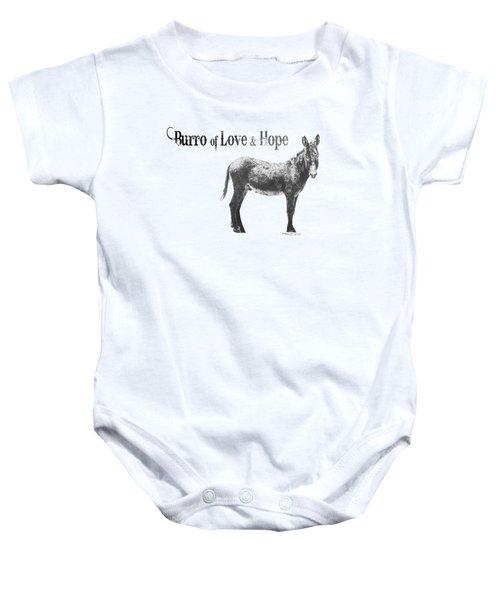 Burro Of Love And Hope Baby Onesie