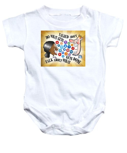 Do What Gets Talked About Baby Onesie
