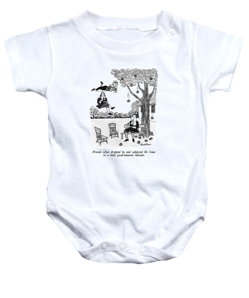 Friends Often Dropped By And Subjected Sir Isaac Baby Onesie