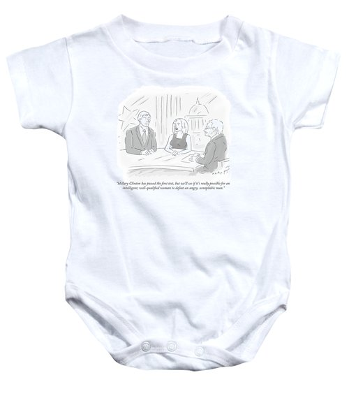 Hillary Clinton Has Passed The First Test Baby Onesie