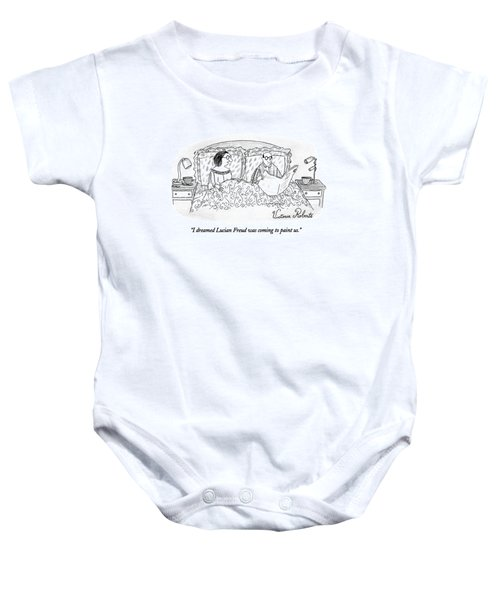 I Dreamed Lucian Freud Was Coming To Paint Us Baby Onesie