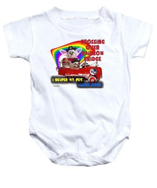 I Helped My Pet Cross Rainbow Bridge Baby Onesie